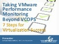 Taking VMware Performance Monitoring Beyond VCOPS