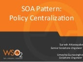 SOA Pattern : Policy Centralization