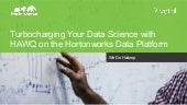 Webinar turbo charging_data_science_hawq_on_hdp_final