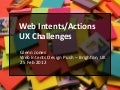 Web Intents/Actions - UX Challenges
