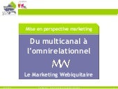 Webiquitous marketing