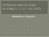 WEBMEDIA | WMADV - Don't miss us at Game Developers Conference 2015