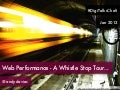 Web Performance - A Whistlestop Tour