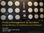 Product Management by Numbers: Using Metrics To Optimize Your Product by Dan Olsen