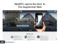 WebRTC opens the door to the Augmented Web