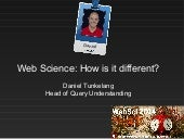 Web science - How is it different?