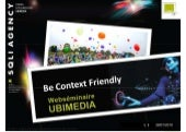 "Webseminaire Ubimédia ""be context friendly"",  Sqli Agency"
