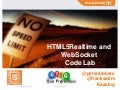 HTML5 Real Time and WebSocket Code Lab (SFHTML5, GTUGSF)