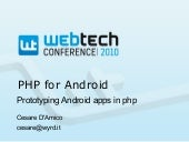 PHP for Android: prototyping Androi...