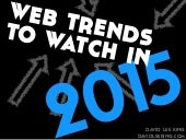 Web Trends to Watch in 2015