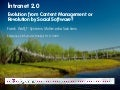 Intranet 2.0: Evolution from Content Management or Revolution by Social Software?