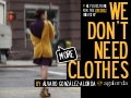 WE DON'T NEED (more) CLOTHES / by @agalorda