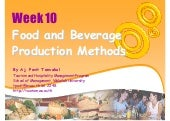 Week 10  Food And Beverage Producti...