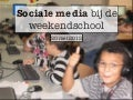 Weekendschool Nijmegen: over sociale media, cyberpesten en privacy.