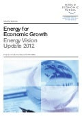 World Economic Forum - Energy for Economic Growth Report
