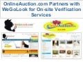 OnlineAuction.com Partners with WeGoLook for On-site Verification Services