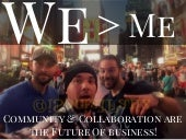 We > Me: Future of Business is Community & Collaboration Periscope Summit Keynote