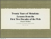 Twenty Years of Metadata: Lessons f...