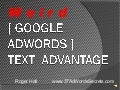 Weird Google AdWords Text Advantage