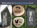 Welcome to boulder stone,llc