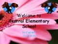 Welcome to central web power point aug 2013