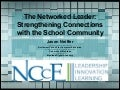 The Networked Leader: Strengthening Connections with the School Community