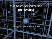 The Death of Distance (in Physics)