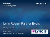 Westcon Lync Recruit Event 18-9-13