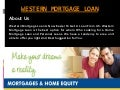 Western mortgage loan