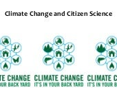 Climate Change and Citizen Science ...