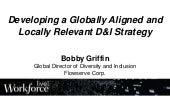Developing a Globally Aligned and Locally Relevant D&I Strategy