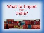 What To Import From India