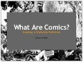What Are Comics? Building A Workable Definition
