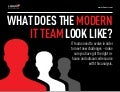 What Does the Modern IT Team Look Like
