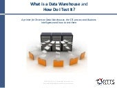 What is a Data Warehouse and How Do I Test It?