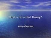 What is grounded_theory.ppt.4-24-08.ss