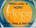 What Is The Color of HOPE?