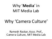 What is Media in MIT Media Lab, Why 'Camera Culture'
