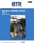 (Part 1) Special Report: What Is Signal Level?
