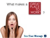 What makes a great place to work