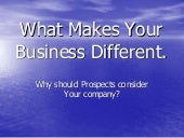 What Makes Your Business Different