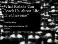 What robots can teach us 07.07
