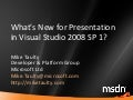 What's New for Presentation in Visual Studio 2008 SP1
