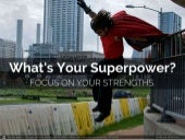 What is Your Superpower?
