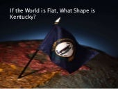 What shape is ky