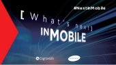 WHAT'S NEXT IN...MOBILE !
