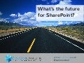 What's the future for SharePoint?
