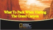 What to Pack When Visiting the Grand Canyon