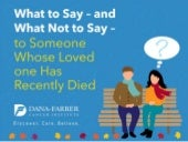 What to Say — and Not to Say — to Someone Whose Loved One Has Recently Died