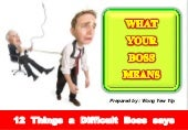 What your boss means